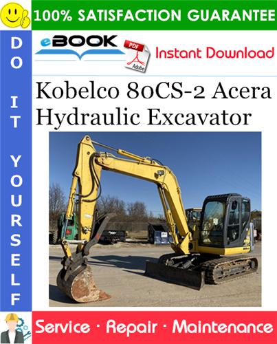 Thumbnail ☆☆ Best ☆☆ Kobelco 80CS-2 Acera Hydraulic Excavator Service Repair Manual