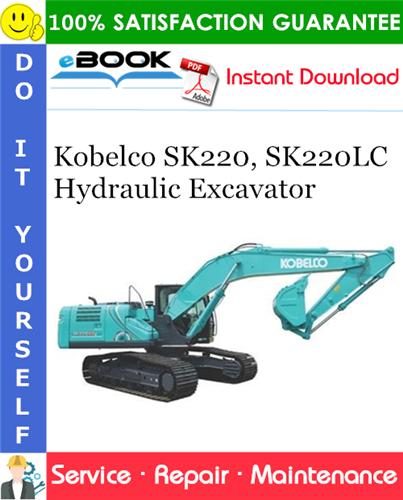 Thumbnail ☆☆ Best ☆☆ Kobelco SK220, SK220LC Hydraulic Excavator Service Repair Manual