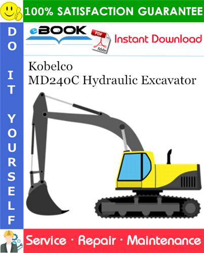 Thumbnail ☆☆ Best ☆☆ Kobelco MD240C Hydraulic Excavator Service Repair Manual