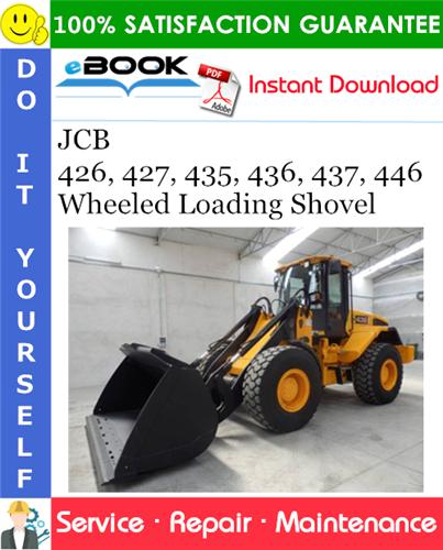 Thumbnail ☆☆ Best ☆☆ JCB 426, 427, 435, 436, 437, 446 Wheeled Loading Shovel Service Repair Manual