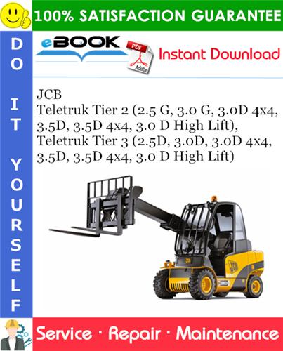 Thumbnail ☆☆ Best ☆☆ JCB Teletruk Tier 2 (2.5 G, 3.0 G, 3.0D 4x4, 3.5D, 3.5D 4x4, 3.0 D High Lift), Teletruk Tier 3 (2.5D, 3.0D, 3.0D 4x4, 3.5D, 3.5D 4x4, 3.0 D High Lift) Service Re