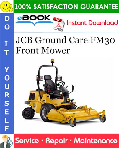 Thumbnail ☆☆ Best ☆☆ JCB Ground Care FM30 Front Mower Service Repair Manual