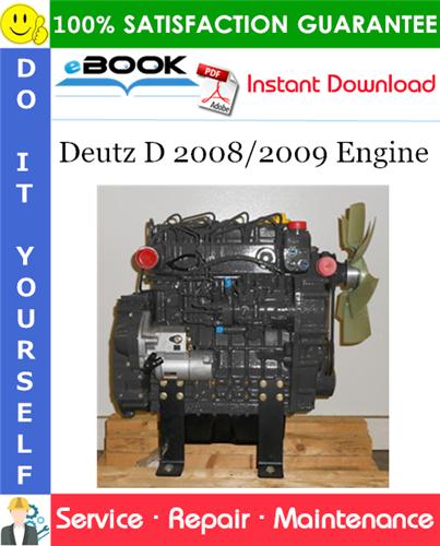 Thumbnail ☆☆ Best ☆☆ Deutz D 2008/2009 Engine Service Repair Manual #2