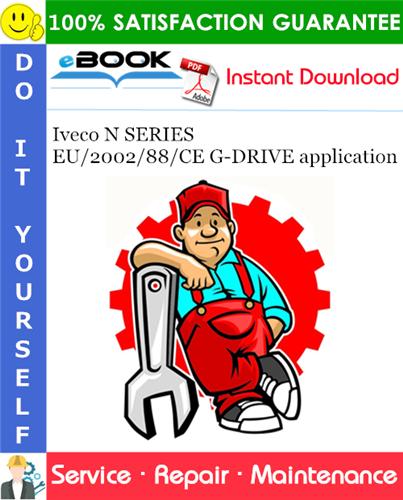 Thumbnail ☆☆ Best ☆☆ Iveco N SERIES EU/2002/88/CE G-DRIVE application Service Repair Manual