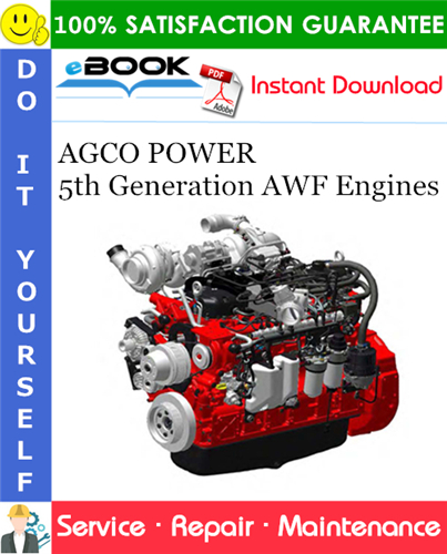 Thumbnail ☆☆ Best ☆☆ AGCO POWER 5th Generation AWF Engines Service Repair Manual