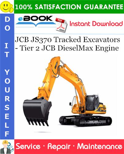 Thumbnail ☆☆ Best ☆☆ JCB JS370 Tracked Excavators - Tier 2 JCB DieselMax Engine Service Repair Manual