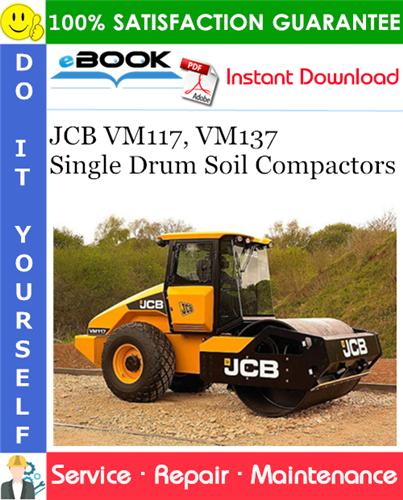 Thumbnail ☆☆ Best ☆☆ JCB VM117, VM137 Single Drum Soil Compactors Service Repair Manual #2