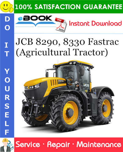Thumbnail ☆☆ Best ☆☆ JCB 8290, 8330 Fastrac (Agricultural Tractor) Service Repair Manual