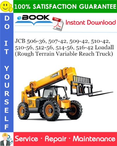 Thumbnail ☆☆ Best ☆☆ JCB 506-36, 507-42, 509-42, 510-42, 510-56, 512-56, 514-56, 516-42 Loadall (Rough Terrain Variable Reach Truck) Service Repair Manual
