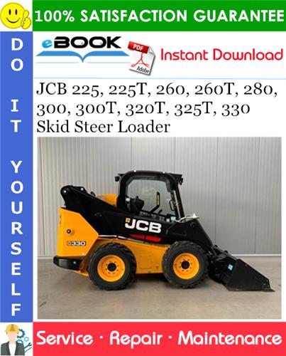Thumbnail ☆☆ Best ☆☆ JCB 225, 225T, 260, 260T, 280, 300, 300T, 320T, 325T, 330 Skid Steer Loader Service Repair Manual