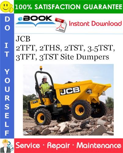 Thumbnail ☆☆ Best ☆☆ JCB 2TFT, 2THS, 2TST, 3.5TST, 3TFT, 3TST Site Dumpers Service Repair Manual
