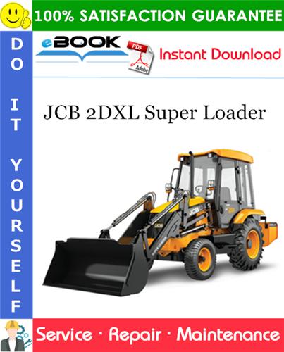 Thumbnail ☆☆ Best ☆☆ JCB 2DXL Super Loader Service Repair Manual