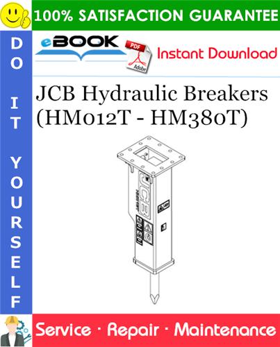 Thumbnail ☆☆ Best ☆☆ JCB Hydraulic Breakers (HM012T - HM380T) Service Repair Manual