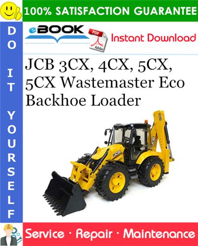 Thumbnail ☆☆ Best ☆☆ JCB 3CX, 4CX, 5CX, 5CX Wastemaster Eco Backhoe Loader Service Repair Manual