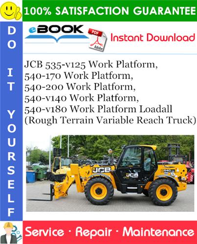 Thumbnail ☆☆ Best ☆☆ JCB 535-v125 Work Platform, 540-170 Work Platform, 540-200 Work Platform, 540-v140 Work Platform, 540-v180 Work Platform Loadall (Rough Terrain Variable Reach Tr