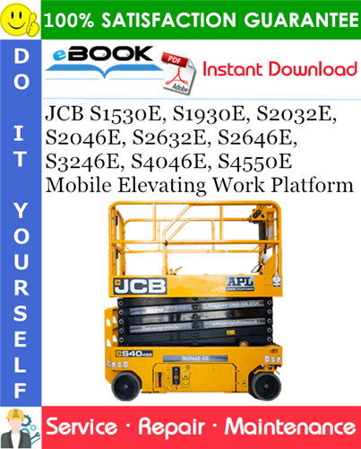 Thumbnail ☆☆ Best ☆☆ JCB S1530E, S1930E, S2032E, S2046E, S2632E, S2646E, S3246E, S4046E, S4550E Mobile Elevating Work Platform Service Repair Manual