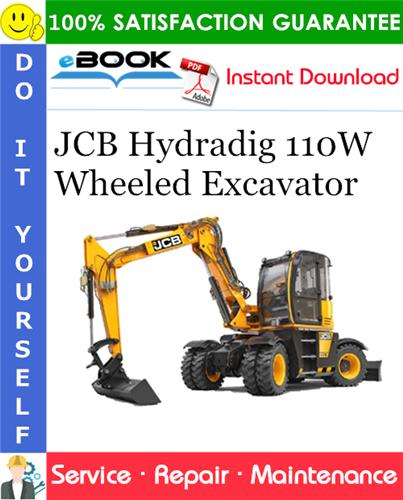 Thumbnail ☆☆ Best ☆☆ JCB Hydradig 110W Wheeled Excavator Service Repair Manual