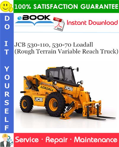 Thumbnail ☆☆ Best ☆☆ JCB 530-110, 530-70 Loadall (Rough Terrain Variable Reach Truck) Service Repair Manual