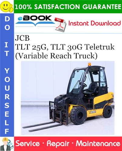 Thumbnail ☆☆ Best ☆☆ JCB TLT 25G, TLT 30G Teletruk (Variable Reach Truck) Service Repair Manual