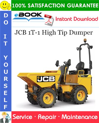 Thumbnail ☆☆ Best ☆☆ JCB 1T-1 High Tip Dumper Service Repair Manual