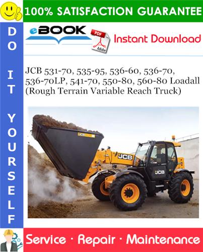 Thumbnail ☆☆ Best ☆☆ JCB 531-70, 535-95, 536-60, 536-70, 536-70LP, 541-70, 550-80, 560-80 Loadall (Rough Terrain Variable Reach Truck) Service Repair Manual