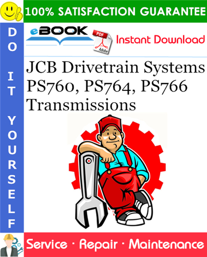 Thumbnail ☆☆ Best ☆☆ JCB Drivetrain Systems PS760, PS764, PS766 Transmissions Service Repair Manual