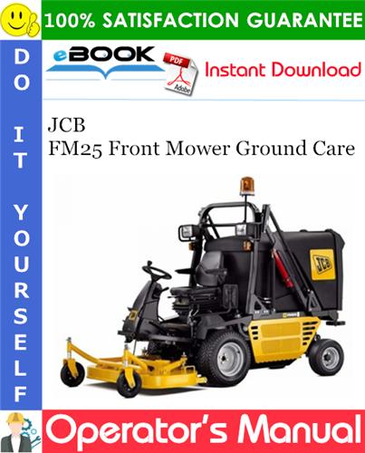 Thumbnail ☆☆ Best ☆☆ JCB FM25 Front Mower Ground Care Operators Manual