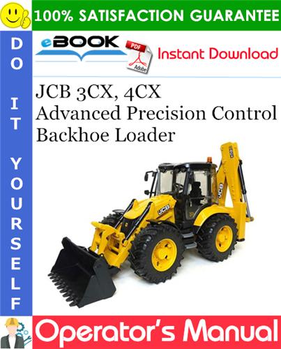 Thumbnail ☆☆ Best ☆☆ JCB 3CX, 4CX Advanced Precision Control Backhoe Loader Operators Manual