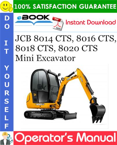 Thumbnail ☆☆ Best ☆☆ JCB 8014 CTS, 8016 CTS, 8018 CTS, 8020 CTS Mini Excavator Operators Manual #1