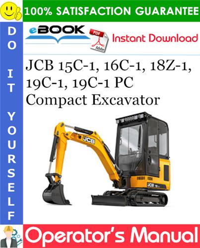 Thumbnail ☆☆ Best ☆☆ JCB 15C-1, 16C-1, 18Z-1, 19C-1, 19C-1 PC Compact Excavator Operators Manual