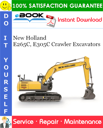 Thumbnail ☆☆ Best ☆☆ New Holland E265C, E305C Crawler Excavators Service Repair Manual