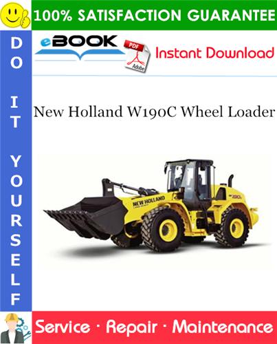 Thumbnail ☆☆ Best ☆☆ New Holland W190C Wheel Loader Service Repair Manual