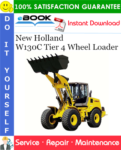 Thumbnail ☆☆ Best ☆☆ New Holland W130C Tier 4 Wheel Loader Service Repair Manual