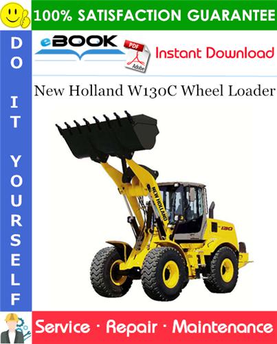 Thumbnail ☆☆ Best ☆☆ New Holland W130C Wheel Loader Service Repair Manual