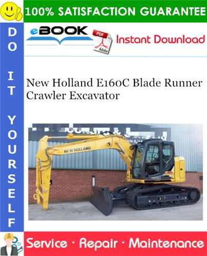 Thumbnail ☆☆ Best ☆☆ New Holland E160C Blade Runner Crawler Excavator Service Repair Manual