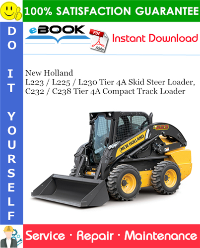 Thumbnail ☆☆ Best ☆☆ New Holland L223 / L225 / L230 Tier 4A Skid Steer Loader, C232 / C238 Tier 4A Compact Track Loader Service Repair Manual