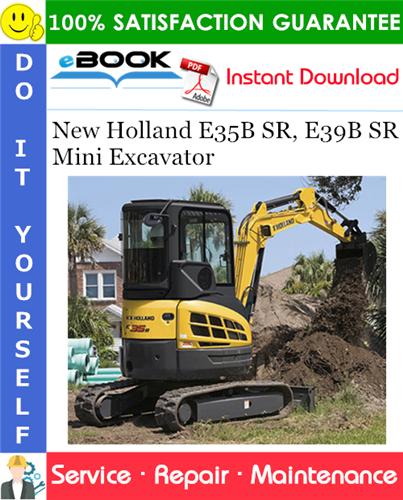 Thumbnail ☆☆ Best ☆☆ New Holland E35B SR, E39B SR Mini Excavator Service Repair Manual