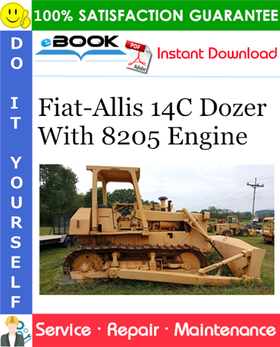 Thumbnail ☆☆ Best ☆☆ Fiat-Allis 14C Dozer With 8205 Engine Service Repair Manual