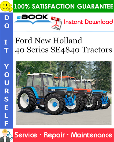 Thumbnail ☆☆ Best ☆☆ Ford New Holland 40 Series SE4840 Tractors Service Repair Manual
