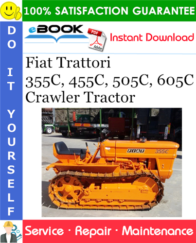 Thumbnail ☆☆ Best ☆☆ Fiat Trattori 355C, 455C, 505C, 605C Crawler Tractor Service Repair Manual