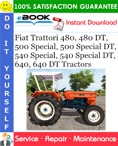 Thumbnail ☆☆ Best ☆☆ Fiat Trattori 480, 480 DT, 500 Special, 500 Special DT, 540 Special, 540 Special DT, 640, 640 DT Tractors Service Repair Manual