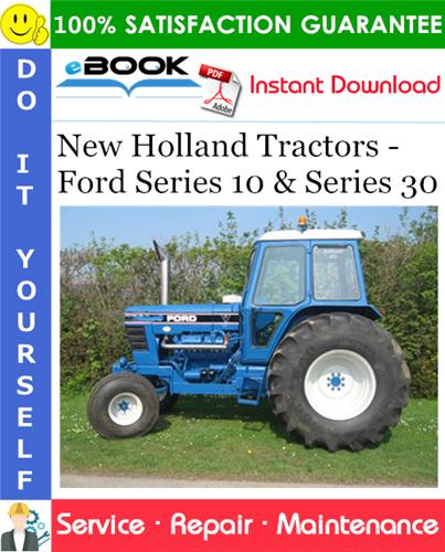 Thumbnail ☆☆ Best ☆☆ New Holland Tractors - Ford Series 10 & Series 30 Service Repair Manual