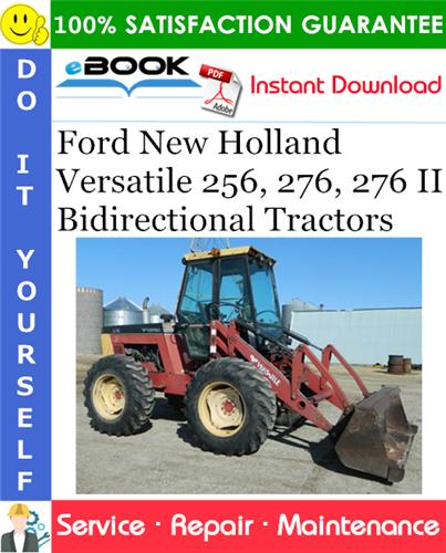 Thumbnail ☆☆ Best ☆☆ Ford New Holland Versatile 256, 276, 276 II Bidirectional Tractors Service Repair Manual