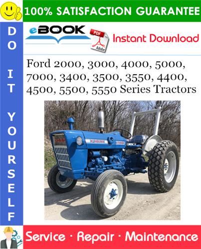 Thumbnail ☆☆ Best ☆☆ Ford 2000, 3000, 4000, 5000, 7000, 3400, 3500, 3550, 4400, 4500, 5500, 5550 Series Tractors Service Repair Manual