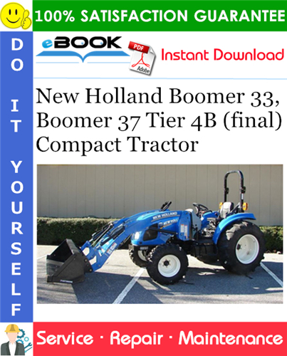 Thumbnail ☆☆ Best ☆☆ New Holland Boomer 33, Boomer 37 Tier 4B (final) Compact Tractor Service Repair Manual