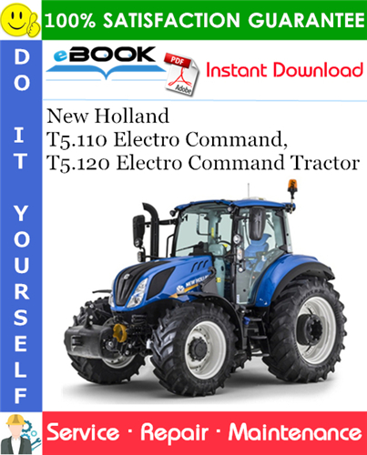 Thumbnail ☆☆ Best ☆☆ New Holland T5.110 Electro Command, T5.120 Electro Command Tractor Service Repair Manual