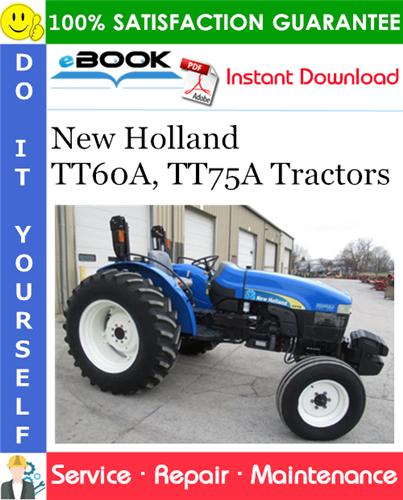 Thumbnail ☆☆ Best ☆☆ New Holland TT60A, TT75A Tractors Service Repair Manual
