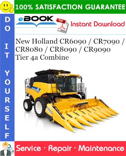Thumbnail ☆☆ Best ☆☆ New Holland CR6090 / CR7090 / CR8080 / CR8090 / CR9090 Tier 4a Combine Service Repair Manual