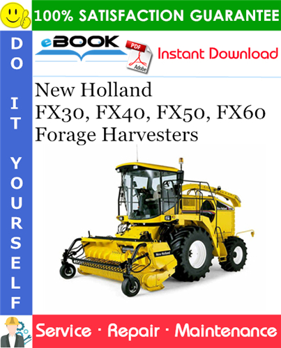 Thumbnail ☆☆ Best ☆☆ New Holland FX30, FX40, FX50, FX60 Forage Harvesters Service Repair Manual