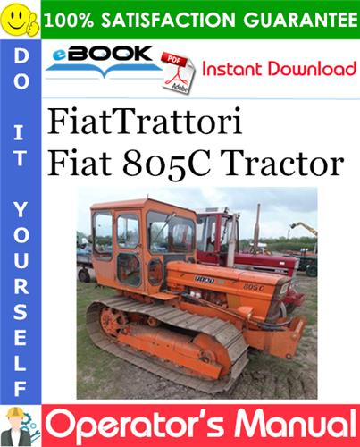 Thumbnail ☆☆ Best ☆☆ FiatTrattori Fiat 805C Tractor Operators Manual